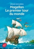 Gérard Soncarrieu - Magellan, le premier tour du monde.