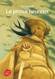 Oscar Wilde - Le prince heureux.