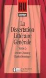 Arsène Chassang et Charles Senninger - La dissertation littéraire générale - Tome 3.