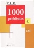 Jérôme Rosa et Janine Leclec'h-Lucas - 1000 problèmes CM.