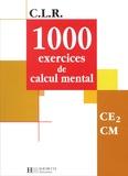 Jérôme Rosa et Janine Leclec'h-Lucas - 1000 exercices de calcul mental CE2/CM.