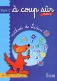 Hélène Mézières-Vaucamp et Nelly Vaucamp-Héraux - Méthode de lecture A coup sûr Cycle 2 - Fichier 2.