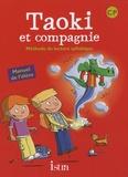 Isabelle Carlier et Angélique Le Van Gong - Méthode de lecture syllabique CP Taoki et compagnie - Manuel de l'élève.