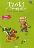 Isabelle Carlier et Angélique Le Van Gong - Taoki et compagnie CP - Cahier d'exercices 1.
