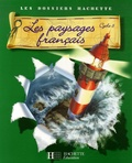 Maryse Clary - Les paysages français - Cycle 3.