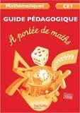 Janine Lucas et Jean-Claude Lucas - Mathématiques CE1 A portée de maths - Guide pédagogique.