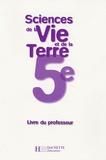 P. Besnard et M-J Chermette - Sciences de la Vie et de la Terre 5e - Livre du professeur.