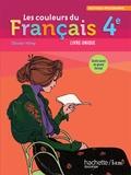 Olivier Himy et Dominique Artaud - Les couleurs du francais 4e - Programme 2011, livre unique.