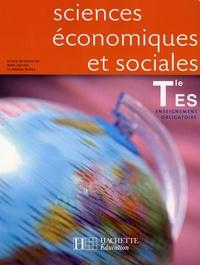 Rémi Jeannin et Adeline Richet - Sciences économiques et sociales Tle ES - Enseignement obligatoire.