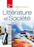 Miguel Degoulet et François Mouttapa - Littérature et société 2e - Enseignement d'exploration.