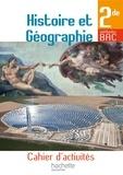 Vincent Adoumié et Anne Gasnier - Histoire et Géographie 2e - Cahier d'activités.