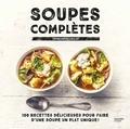 Sophie Dupuis-Gaulier - Soupes complètes.