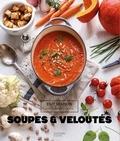 Mélanie Martin - Soupes & veloutés.