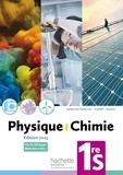 Thierry Dulaurans et Julien Calafell - Physique-chimie 1re S.