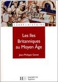 Jean-Philippe Genet - Les îles britanniques au Moyen Age.