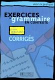Patrice Renaudineau et Bernadette Bazelle-Shahmaei - Exercices corrigés de grammaire en contexte - Niveau débutant.