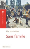 Sans famille / Hector Malot |