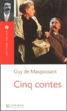 Guy de Maupassant - Cinq contes.