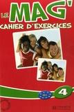 Fabienne Gallon et Céline Himber - Le mag' 4 B1 - Cahier d'exercices.