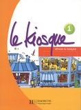 Céline Himber et Charlotte Rastello - Le Kiosque 1 A1 - Méthode de français.