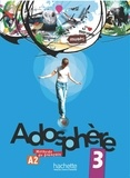 Fabienne Gallon et Katia Grau - Adosphère 3 A2 - Méthode de français. 1 CD audio