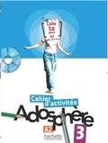 Fabienne Gallon et Katia Grau - Adosphère 3 A2 - Cahier d'activités. 1 Cédérom