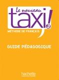 Martine Lincoln et Françoise Kite - Le Nouveau Taxi ! 3 - Guide pédagogique.