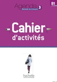 Audrey Gloanec - Agenda 3 B1 - Cahier d'activités. 1 CD audio MP3