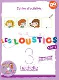 Hugues Denisot et Marianne Capouet - Les loustics 3 A2.1 - Cahier d'activités. 1 CD audio