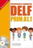 Maud Launay et Roselyne Marty - Préparation à l'examen du DELF Prim A1.1. 1 CD audio