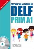 Roselyne Marty et Maud Launay - Péparation à l'examen su Delf - Prim A1.1, Livre de l'élève. 1 CD audio