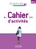 Audrey Gloanec - Agenda 3 B1.2 Méthode de français - Cahier d'activités. 1 CD audio