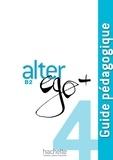 Joëlle Bonenfant et Bernadette Bazelle-Shahmaei - Alter ego + Niveau B2 - Guide pédagogique.