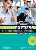 Anne-Lyse Dubois et Béatrice Tauzin - Objectif Express 1 A1/A2 - Le monde professionnel en français. 1 DVD