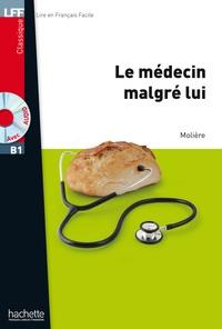 Jean-Baptiste Molière (Poquelin dit) - Le Médecin malgré lui.