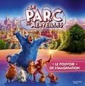 Paramount Pictures - Le parc des merveilles - Le pouvoir de l'imagination.