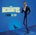 Hachette - Les incognitos - Album du film.