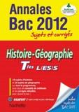Catherine Guillerit et Faustine Rocha - Histoire-Géographie Tles L ES S - Sujets et corrigés.