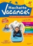 Brigitte Réauté et André Sarnette - Hachette vacances - De la 6e à la 5e (11-12 ans).