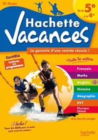 Brigitte Réauté et André Sarnette - Hachette vacances - De la 5e à la 4e (12-13 ans).