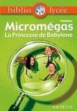 Voltaire et Véronique Le Quintrec - Bibliolycée - Micromegas - Princesse de Babylone n° 48 - livre élève.
