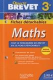 Josyane Curel et Paul Fauvergue - Objectif brevet Maths 3e - Fiches détachables.