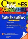 Alexandre Blin et Jean-Rémy Cuenot - Toutes les matières Tle ES.