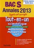 Sandrine Bodini-Lefranc et Sandrine Dubois - Tout-en-un scientifique Bac S - Maths, Physique-Chimie, SVT.