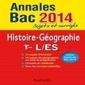 Catherine Guillerit et Florence Nielly - Histoire-Géographie Tles L/ES - Sujets et corrigés.