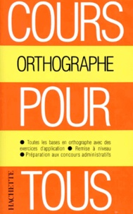 Odette Bled et Edouard Bled - Orthographe.