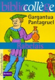 François Rabelais - Gargantua et Pantagruel.