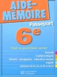 Jean Duma et  Collectif - Passeport 6e - Tout ce qu'il faut savoir.