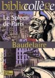 Charles Baudelaire - Le Spleen de Paris. - Petits Poèmes en prose (Choix de poèmes).