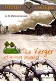 Georges-Olivier Châteaureynaud - Le verger et autres nouvelles.